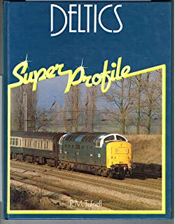74e0b29cad68 Deltic Locomotives of British Rail  Amazon.co.uk  Brian Webb ...