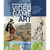 Drawing Basics And Video Game Art: Classic to Cutting Edge Art Techniques for Winning Video Game Design