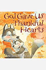 God Gave Us Thankful Hearts Hardcover