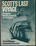 Scott's last voyage, through the Antarctic camera of Herbert Ponting