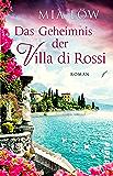 Das Geheimnis der Villa di Rossi: Roman (German Edition)