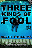 Three Kinds of Fool