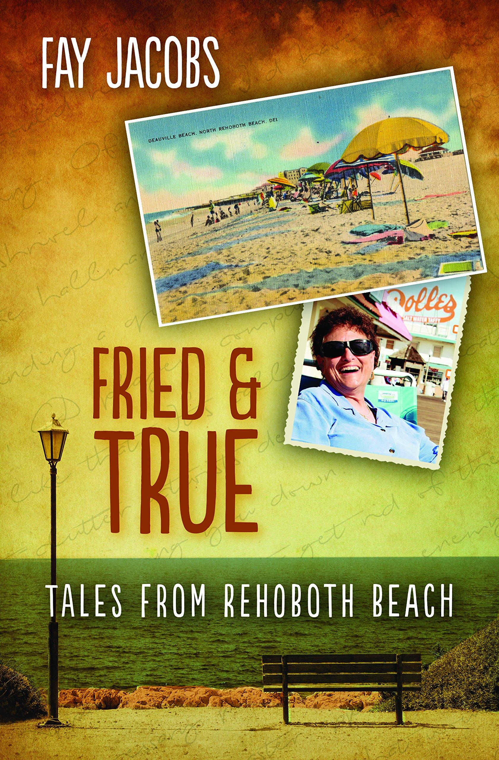 Fried & True: Tales From Rehoboth Beach pdf epub