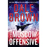 The Moscow Offensive: A Novel (Patrick McLanahan Book 22)