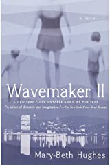 Wavemaker II: A Novel Paperback