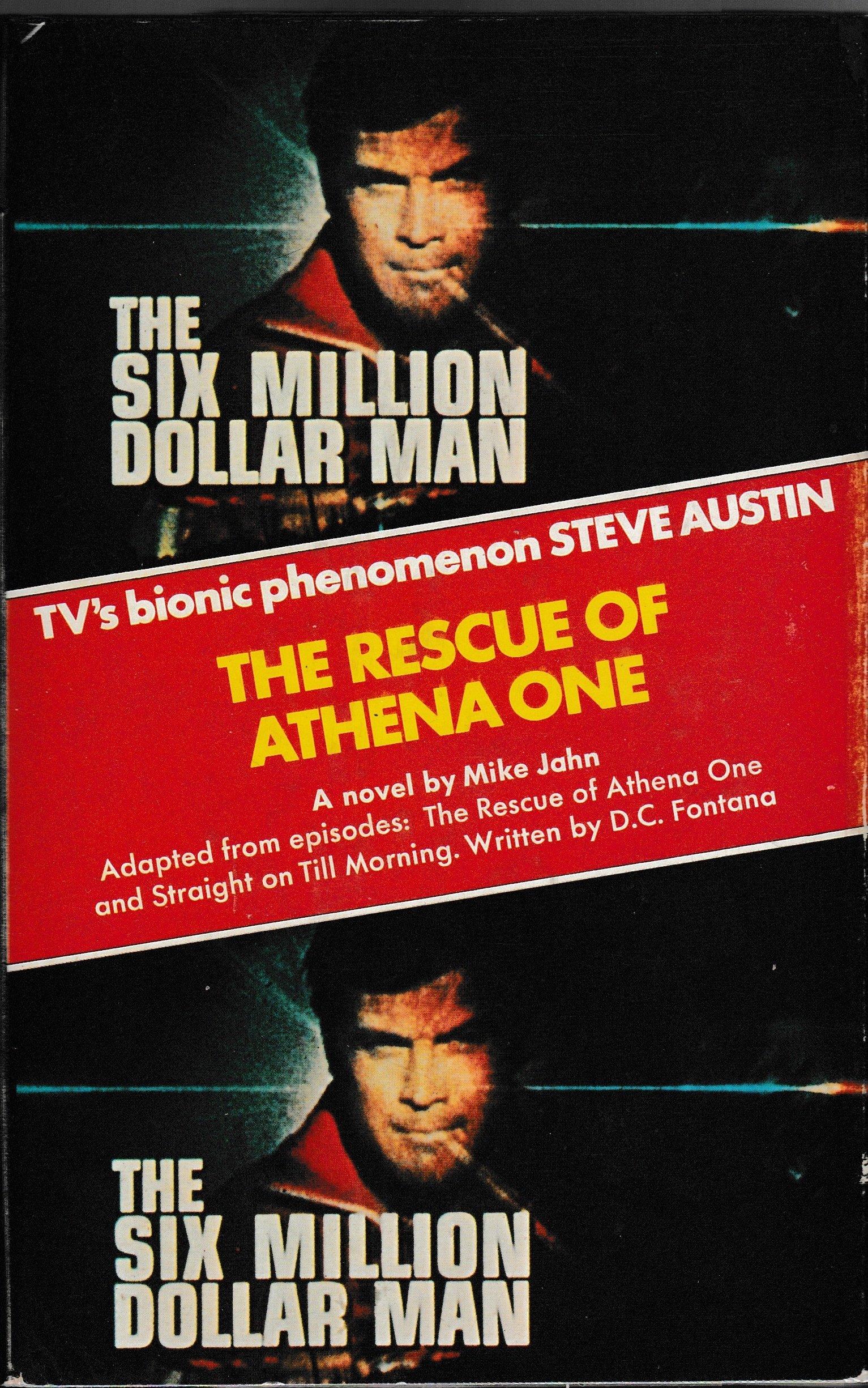 Rescue Of Athena One Six Million Dollar Man S Amazon De Jahn Michael Fremdsprachige Bücher