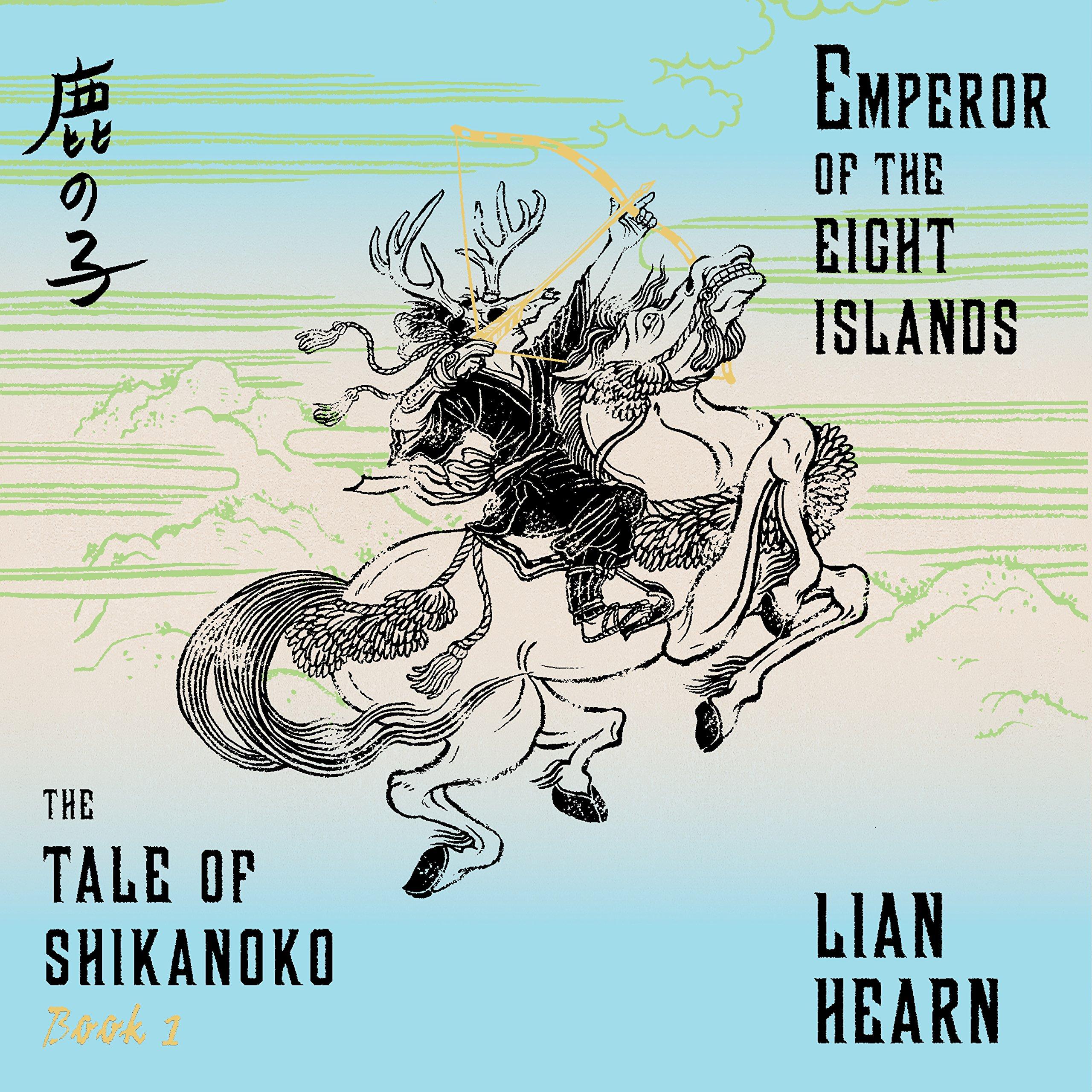 Emperor of the Eight Islands (Tale of the Shikanoko): Amazon ...