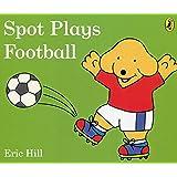 Spot Plays Football