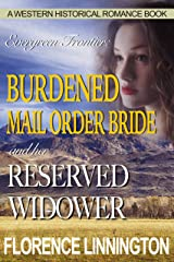 Burdened Mail Order Bride And Her Reserved Widower (A Western Historical Romance Book) (Evergreen Frontier) Kindle Edition