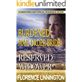 Burdened Mail Order Bride And Her Reserved Widower (A Western Historical Romance Book) (Evergreen Frontier)