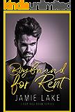 Boyfriend for Rent (JAMIE LAKE BOOK SERIES 2) (English Edition)