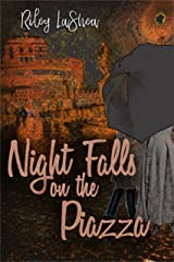 Night Falls on the Piazza Kindle Edition