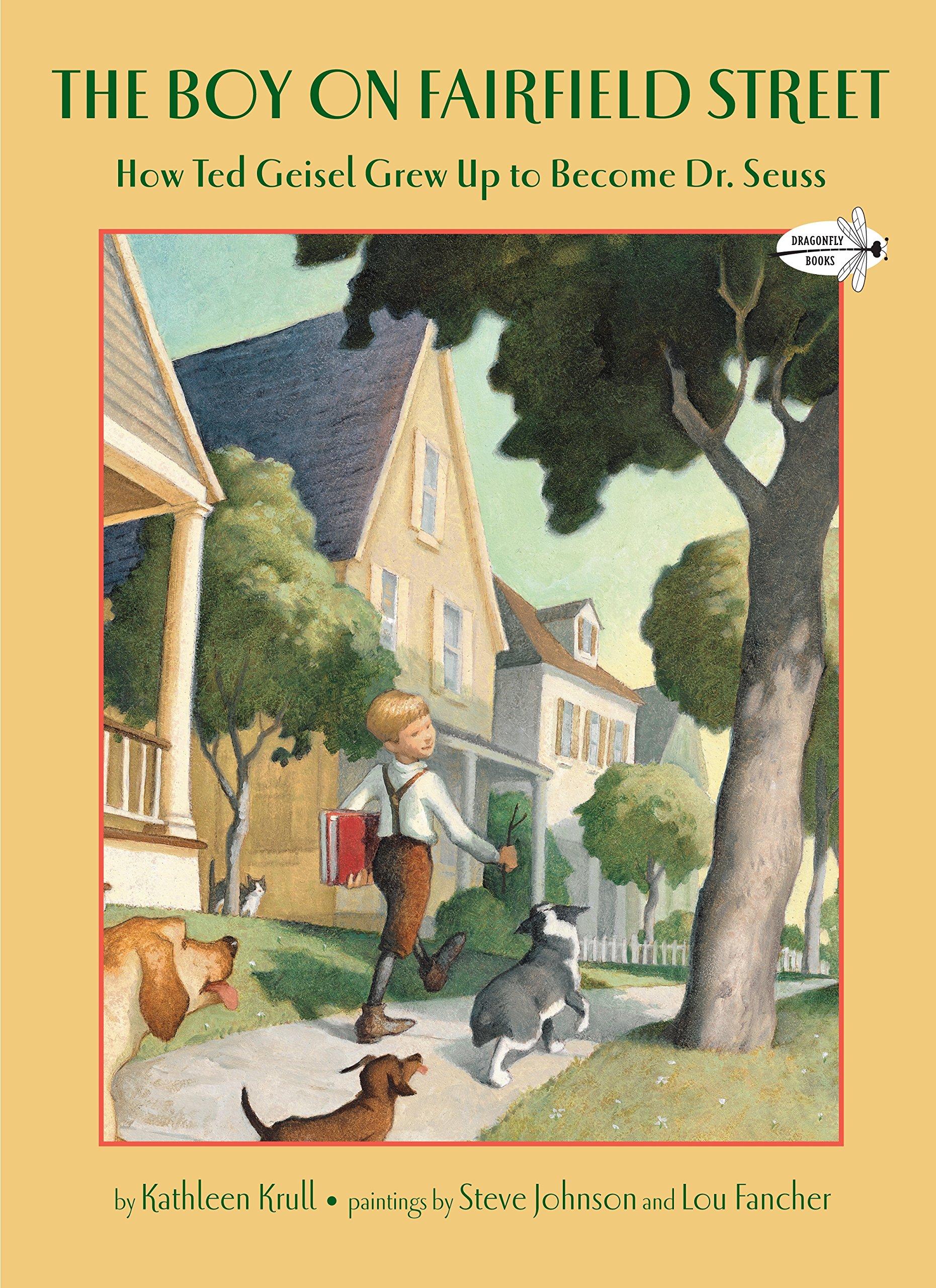 The Boy on Fairfield Street: How Ted Geisel Grew Up to Become Dr. Seuss:  Krull, Kathleen, Johnson, Steve, Fancher, Lou: 9780375855504: Amazon.com:  Books