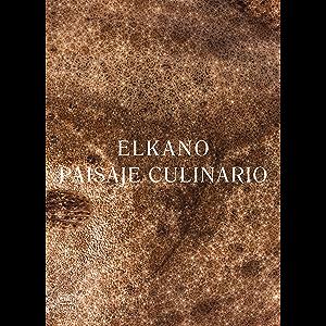 Elkano: Paisaje culinario