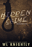 Hidden Crime (Hangman Book 3)