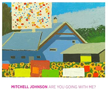 Mitchell Johnson Are You Going With Me? (2012)