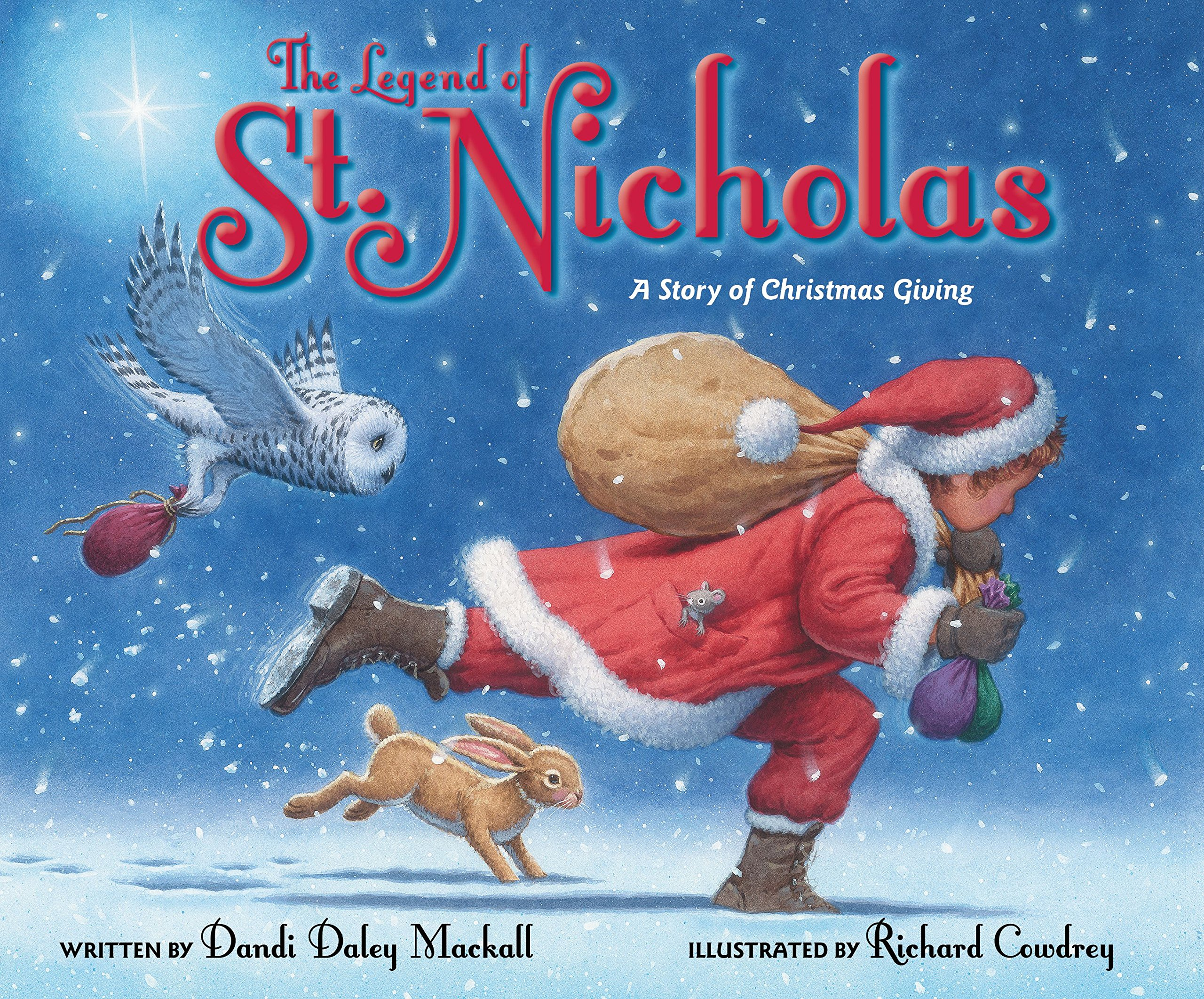 the legend of st nicholas a story of christmas giving dandi