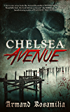 Chelsea Avenue : A Supernatural Thriller