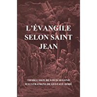 L'Évangile selon Saint Jean (illustré) (French Edition)
