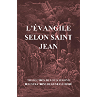 L'Évangile selon Saint Jean (illustré) (French Edition)