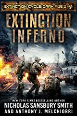 Extinction Inferno (Extinction Cycle: Dark Age Book 2) Kindle Edition