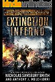 Extinction Inferno (Extinction Cycle: Dark Age Book 2)