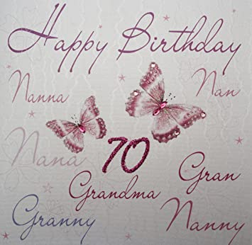 WHITE COTTON CARDS Happy 70 Handmade 70th Birthday Card NannananNanaGranGrannyNannyGrandma
