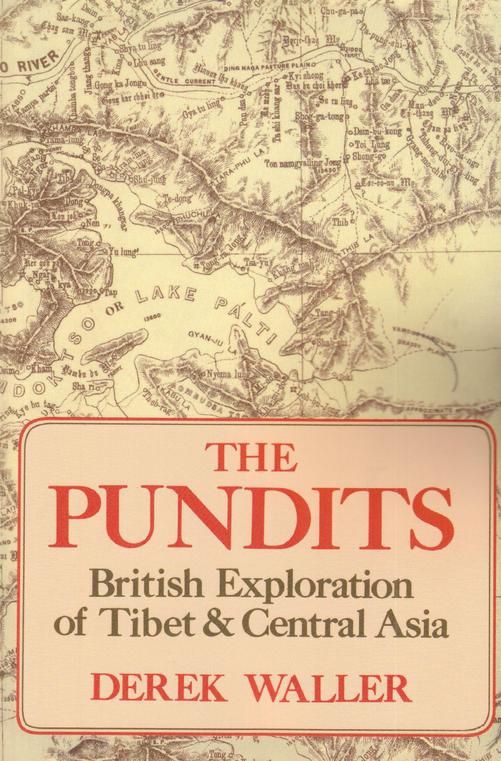 the-pundits-british-exploration-of-tibet-and-central-asia