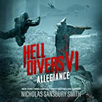 Hell Divers VI: Allegiance: The Hell Divers Series. Book 6