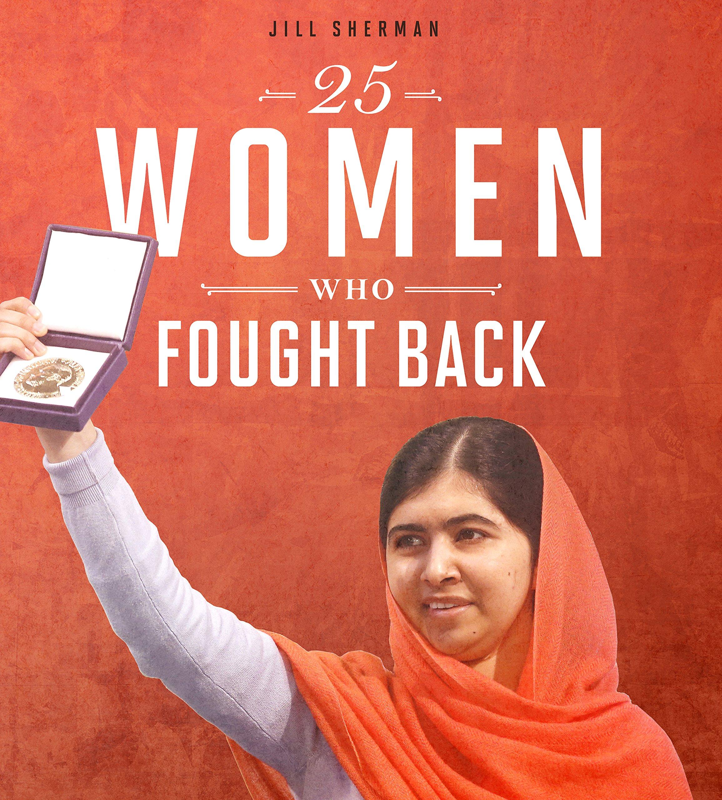 25 Women Who Fought Back (Daring Women)