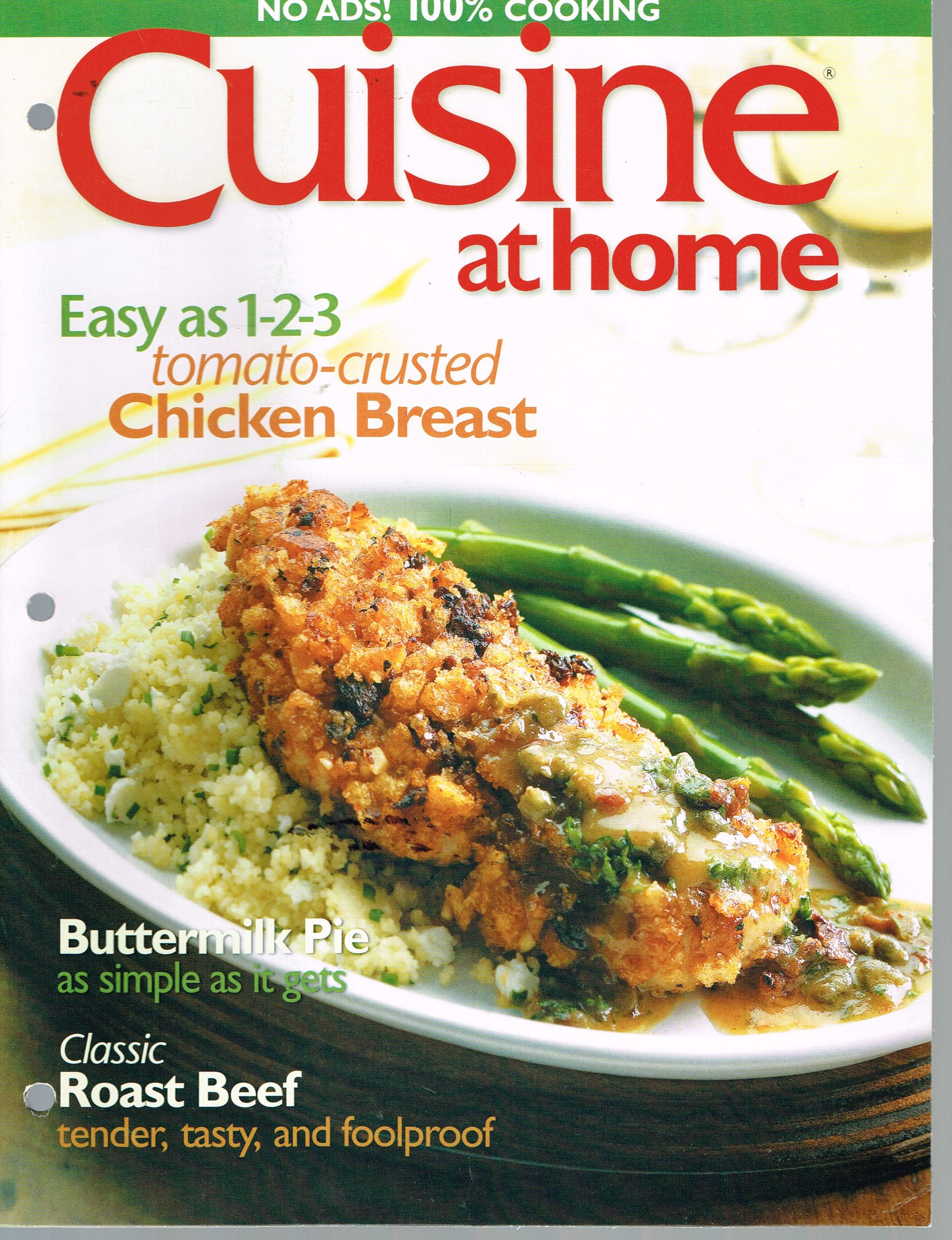 Download Cuisine At Home, August 2005, Single Issue (Tomato-crusted CHicken Breast, Buttermilk Pie, Classic Roast Beef) PDF