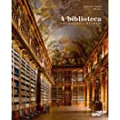 A Biblioteca. Uma História Mundial