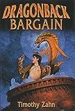 Dragonback Bargain (Dragon and Thief, Dragon and Soldier, Dragon and Slave) (Dragonback, Vol. 1 - 3)
