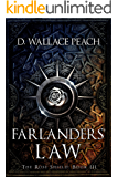 Farlanders' Law (The Rose Shield Book 3)