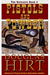 Pistols and Powder (The Outcasts Book 4) Kindle Edition