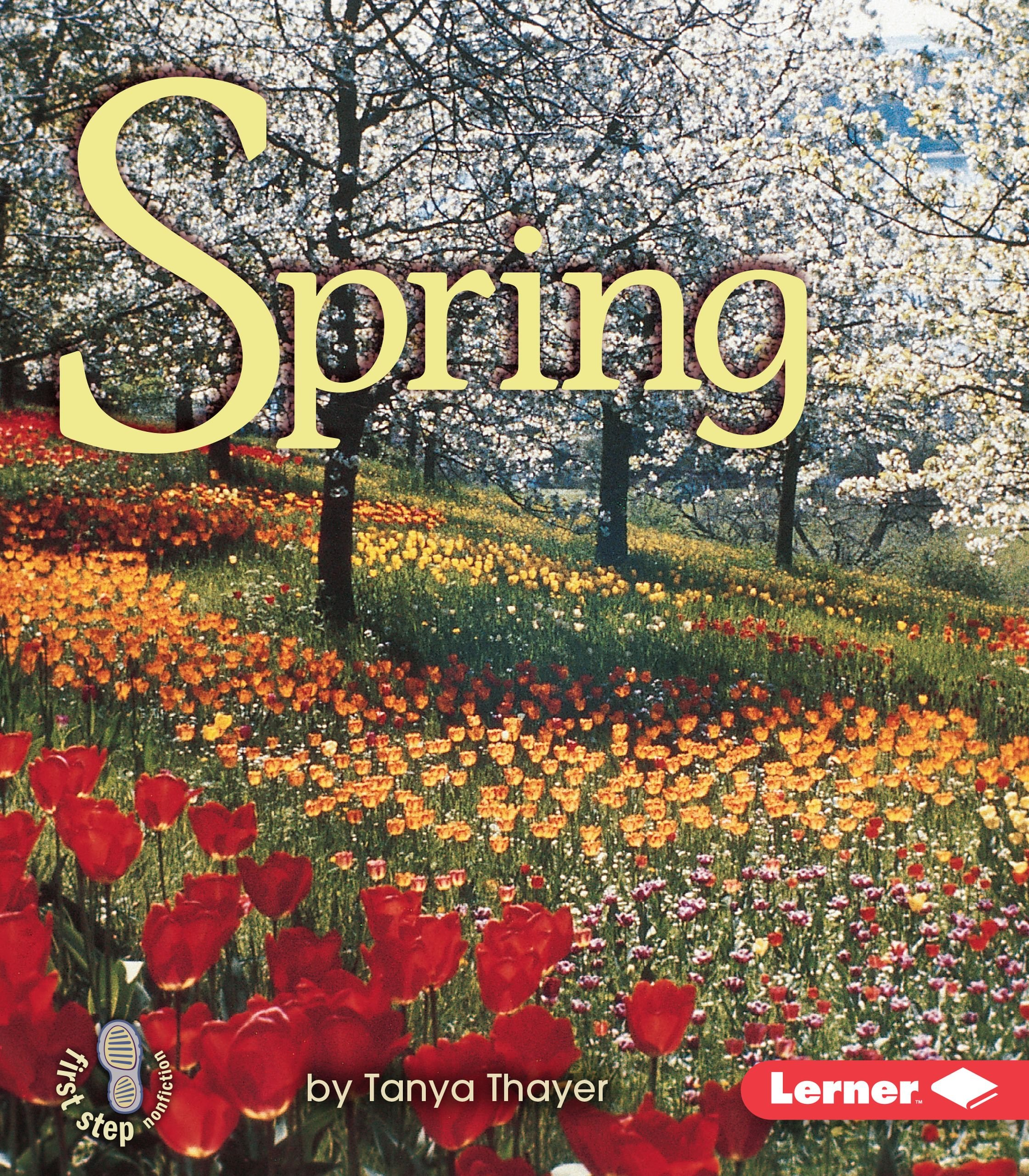 Read Online Library Book: Spring (First Step Nonfiction) ebook