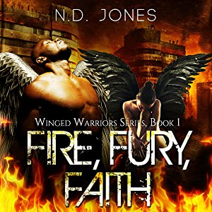 Fire, Fury, Faith: Winged Warriors