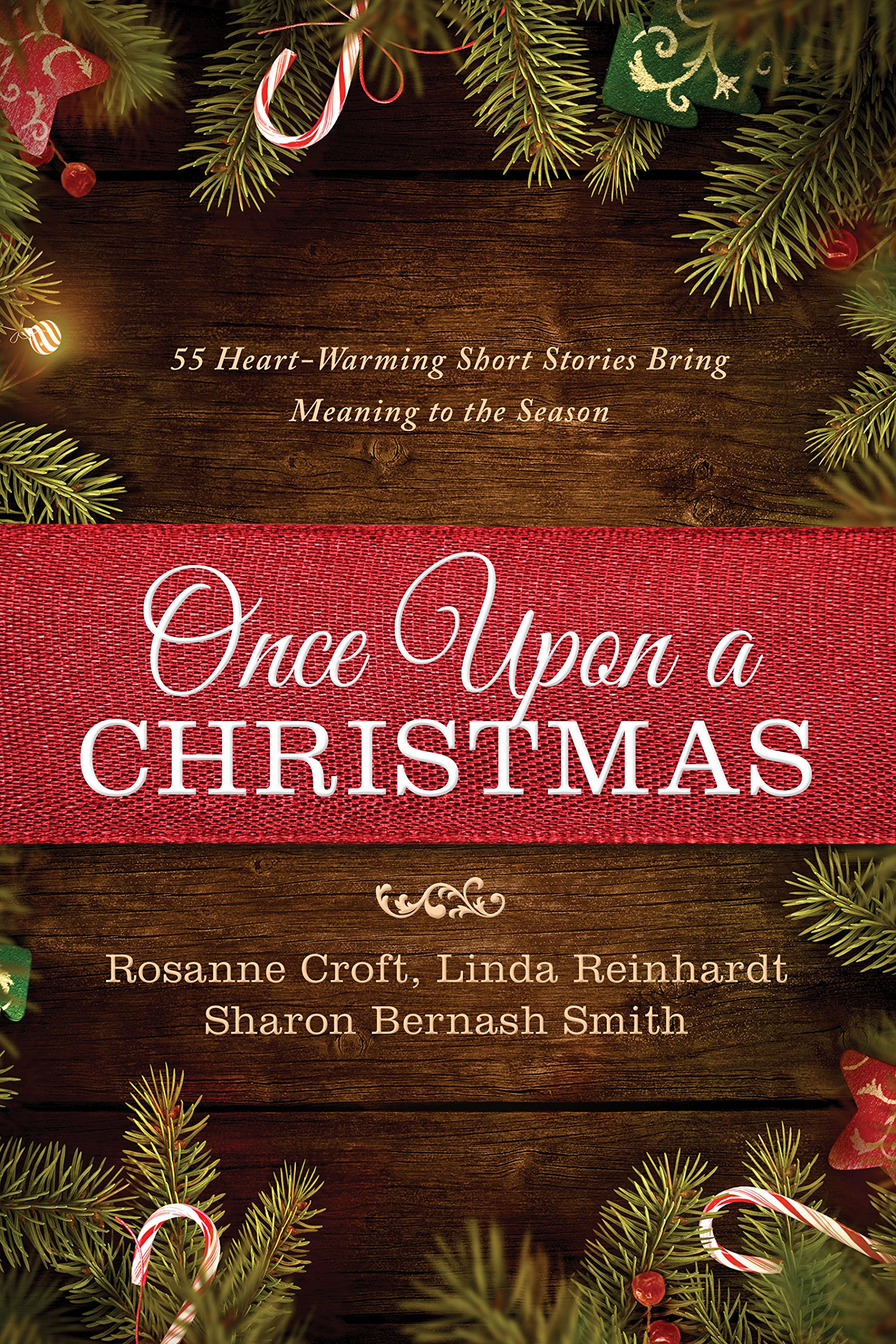 Christmas Meaning.Once Upon A Christmas 55 Heartwarming Short Stories Bring