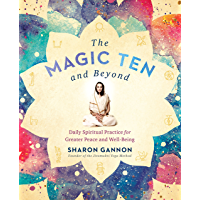 The Magic Ten and Beyond: Daily Spiritual Practice for Greater Peace and Well-Being (English Edition)