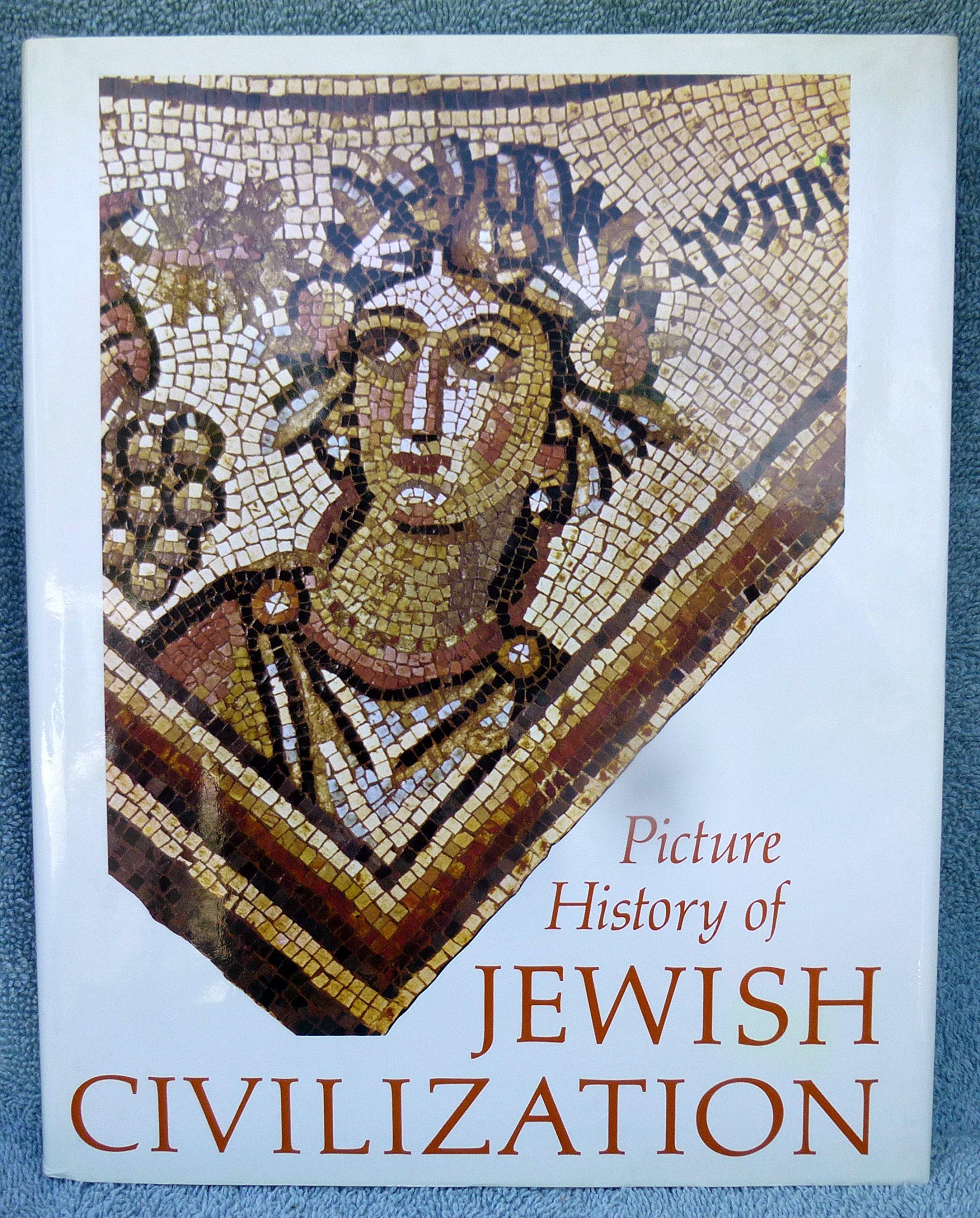 Picture History of Jewish Civilization