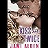 Kiss Me Twice (Donovan Brothers Book 3)