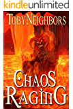Chaos Raging (The Five Kingdoms Book 11)