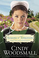 Seasons of Tomorrow: Book Four in the Amish Vines and Orchards Series Paperback