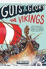 Guts & Glory: The Vikings Kindle Edition