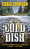 The Cold Dish (A Walt Longmire Mystery)