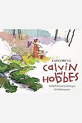 Exploring Calvin and Hobbes: An Exhibition Catalogue Kindle Edition
