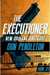 New Orleans Knockout (The Executioner Book 20)