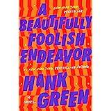 A Beautifully Foolish Endeavor: A Novel (The Carls)