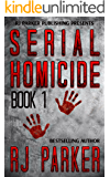 Serial Homicide 1 - Ted Bundy, Jeffrey Dahmer & more (Notorious Serial Killers)