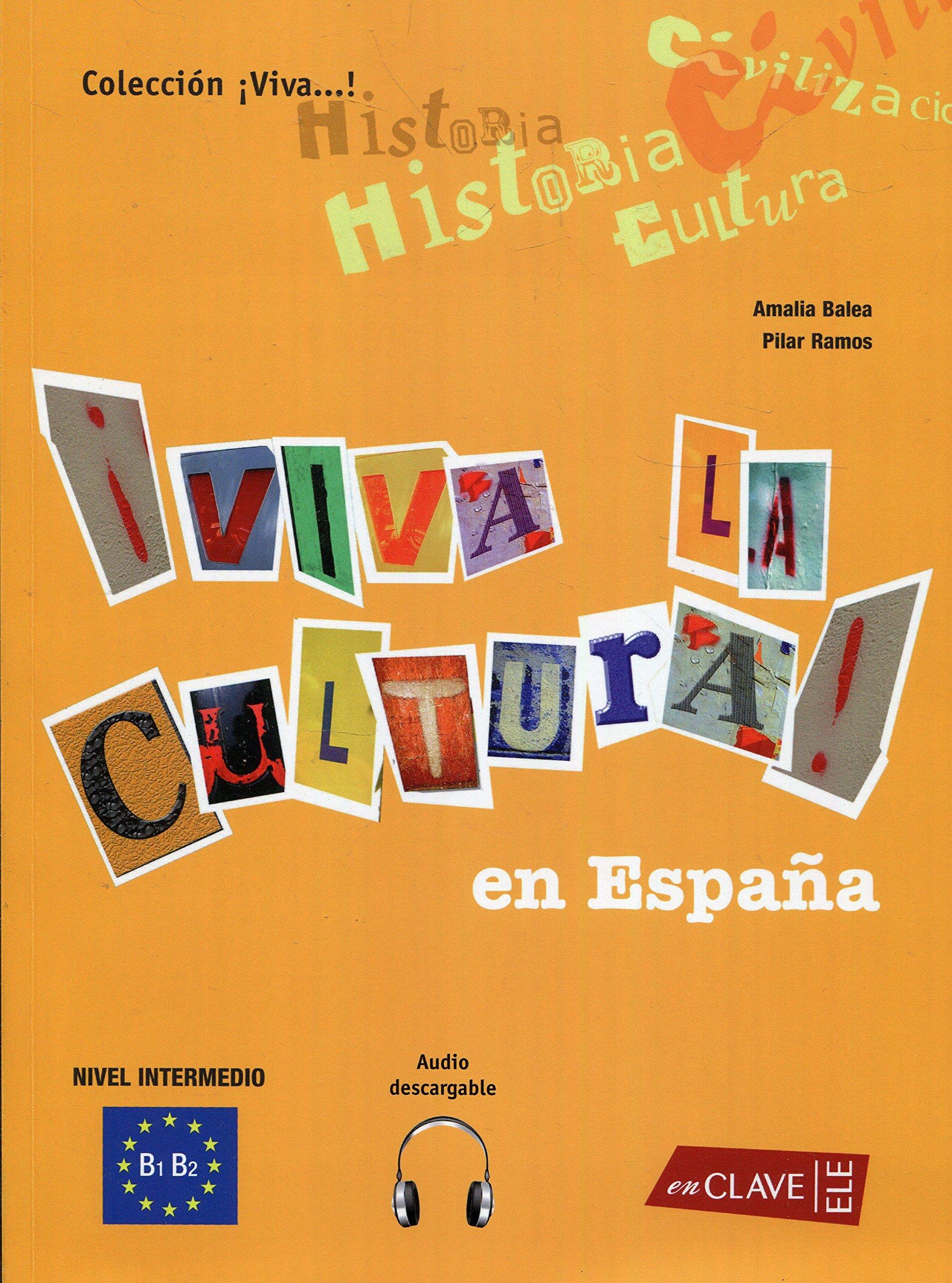 Viva la Cultura! en España + CD audio: Amazon.es: Baela Santiago ...